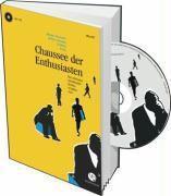 Chaussee der Enthusiasten, m. Audio-CD, Andreas Kampa, Robert Naumann, Dan Richter, Jochen Schmidt, Volker Strübing, Stephan Serin