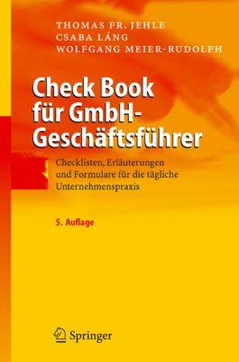 Check Book für GmbH-Geschäftsführer, Wolfgang Meier-Rudolph, Csaba Láng, Thomas F. Jehle