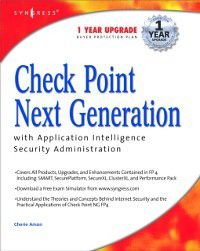 Check Point Next Generation with Application Intelligence Security Administration, Syngress
