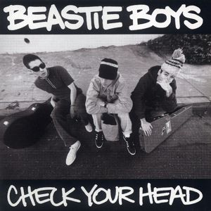 Check Your Head, Beastie Boys