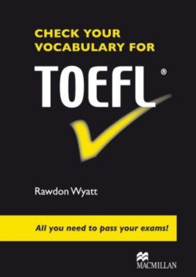 Check your Vocabulary for TOEFL, Rawdon Wyatt