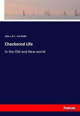 Checkered Life, Jean L.H.C. Ver Mehr
