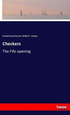 Checkers, Roland Edwin Bowen, Millard F. Clouser