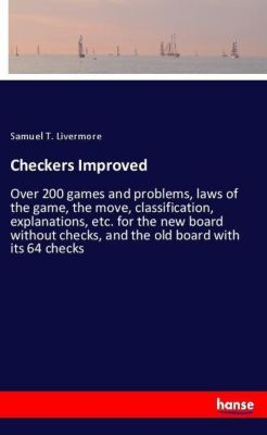Checkers Improved, Samuel T. Livermore