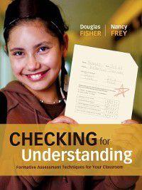 Checking for Understanding, Douglas Fisher, Nancy Frey