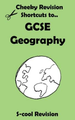 Cheeky Revision Shortcuts: GCSE Geography Revision (Cheeky Revision Shortcuts), Scool Revision