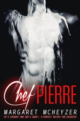 Chef Pierre, Margaret McHeyzer