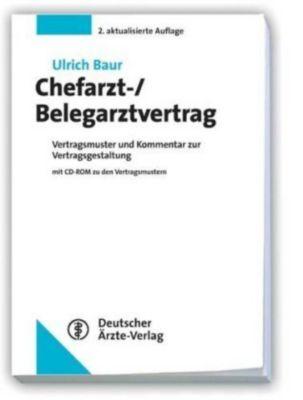 Chefarzt-/Belegarztvertrag, m. CD-ROM, Ulrich Baur