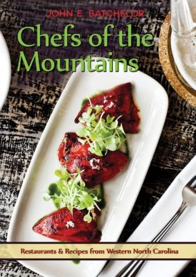 Chefs of the Mountains, John Batchelor