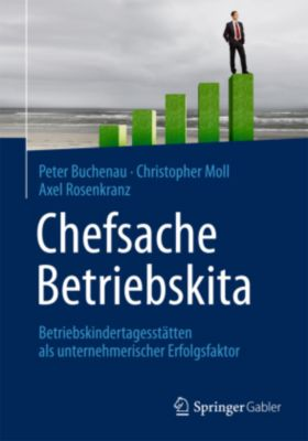Chefsache Betriebskita, Peter Buchenau, Christopher Moll, Axel Rosenkranz