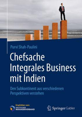 Chefsache Integrales Business mit Indien, Purvi Shah-Paulini