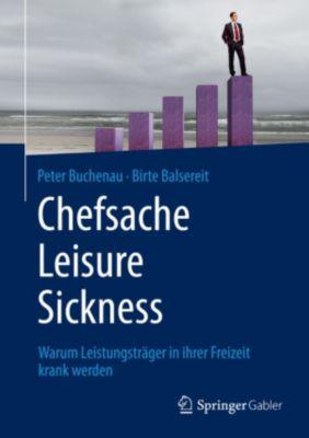 Chefsache Leisure Sickness, Peter Buchenau, Birte Balsereit