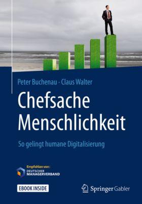 Chefsache Menschlichkeit, Claus Walter, Peter Buchenau