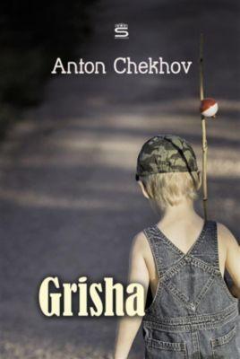 Chekhov Stories: Grisha, Anton Chekhov