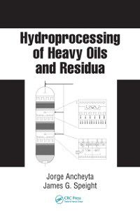 Chemical Industries: Hydroprocessing of Heavy Oils and Residua