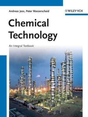 Chemical Technology, Andreas Jess, Peter Wasserscheid
