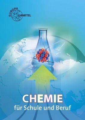 Chemie für Schule und Beruf, Eckhard Ignatowitz, Larissa Ignatowitz