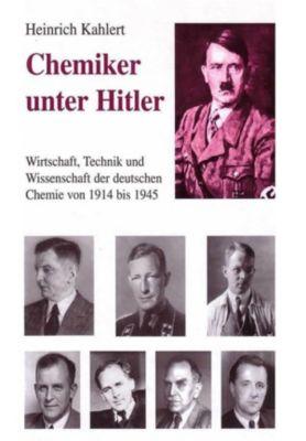 Chemiker unter Hitler, Heinrich Kahlert