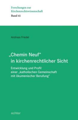 Chemin Neuf in kirchenrechtlicher Sicht, Andreas Friedel