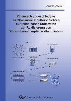 Chemisch abgeschiedene Lanthanzirkonatpufferschichten auf technischen Substraten zur Realisierung von Yttriumbariumkupferoxidbandleitern, Kerstin Knoth