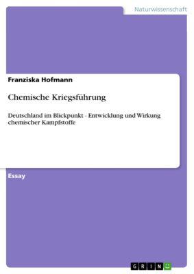 Chemische Kriegsführung, Franziska Hofmann