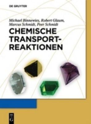 Chemische Transportreaktionen, Michael Binnewies, Robert Glaum, Marcus Schmidt, Peer Schmidt