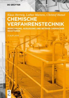Chemische Verfahrenstechnik, Lothar Martens, Klaus Hertwig, Christof Hamel