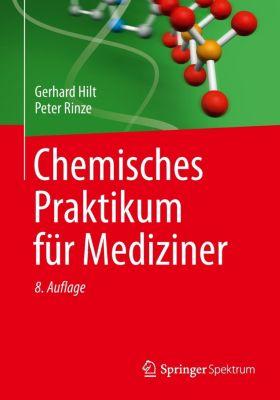 Chemisches Praktikum für Mediziner, Gerhard Hilt, Peter Rinze