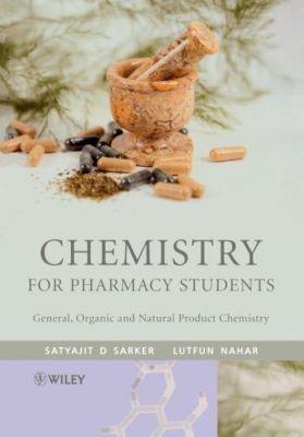 Chemistry for Pharmacy Students, Satyajit Sarker, Lutfun Nahar