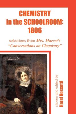 Chemistry in the Schoolroom: 1806, Hazel Rossotti