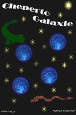 Cheperto Galaxie, Heike Datzko