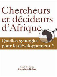 Chercheurs et décideurs d'Afrique