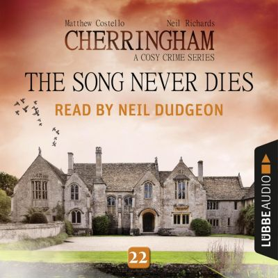 Cherringham - A Cosy Crime Series: Mystery Shorts: The Song Never Dies - Cherringham - A Cosy Crime Series: Mystery Shorts 22 (Unabridged), Matthew Costello