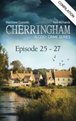 Cherringham - Episode 25 - 27, Matthew Costello, Neil Richards
