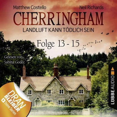 Cherringham - Landluft kann tödlich sein, Sammelband: Cherringham - Landluft kann tödlich sein, Sammelband 5: Folge 13-15(Hörbuch-Download)