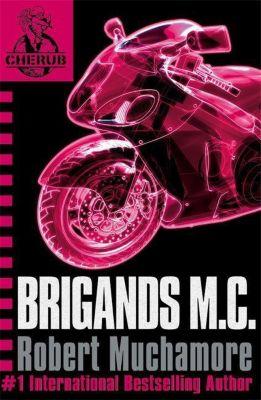 Cherub 11. Brigands M.C., Robert Muchamore