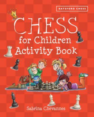 Chess for Children Activity Book, Sabrina Chevannes