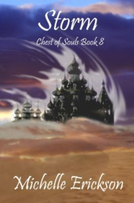 Chest of Souls: Storm (Chest of Souls, #8), Michelle Erickson
