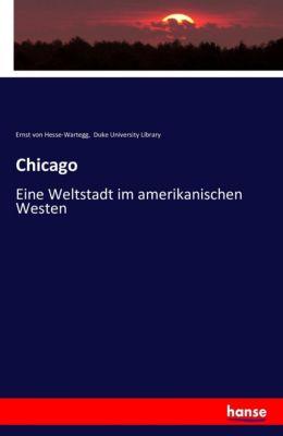 Chicago, Ernst von Hesse-Wartegg