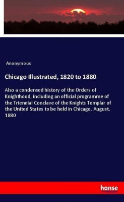 Chicago Illustrated, 1820 to 1880, Anonymous