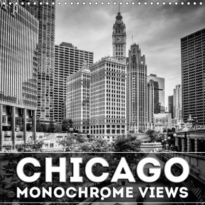 CHICAGO Monochrome Views (Wall Calendar 2019 300 × 300 mm Square), Melanie Viola