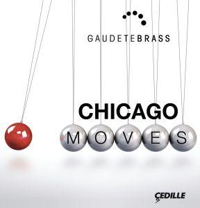 Chicago Moves, Gaudetebrass
