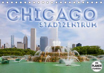 CHICAGO Stadtzentrum (Tischkalender 2019 DIN A5 quer), Melanie Viola