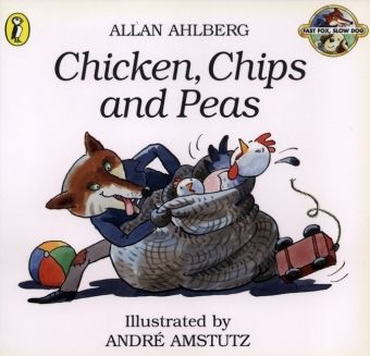 Chicken, Chips and Peas, Allan Ahlberg, Andre Amstutz