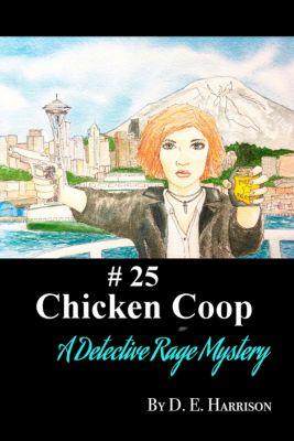 Chicken Coop, D. E. Harrison