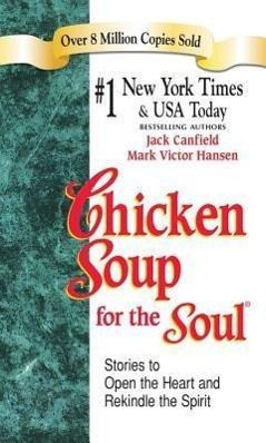 Chicken Soup for the Soul, Jack Canfield, Mark Victor Hansen