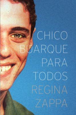 Chico Buarque Para Todos, Regina Zappa