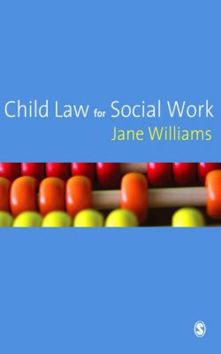Child Law for Social Work, Jane Williams