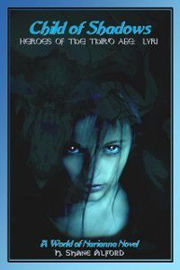 Child of Shadows: Heroes of the Third Age: Lyri, H. Shane Alford