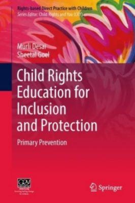 Child Rights Education For Primary Prevention, Murli Desai, Sheetal Goel
